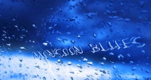 Monsoon Blues